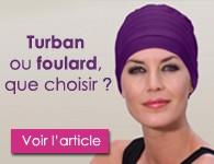 foulard ou turban lequel choisir?